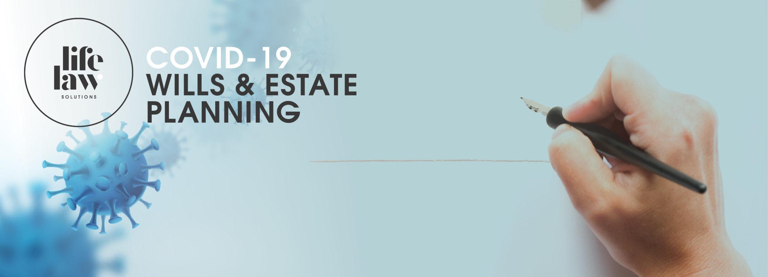 Covid-19 Wills-Estate Planning